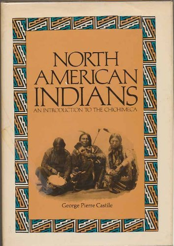 9780070102330: North American Indians: Introduction to the Chichimeca