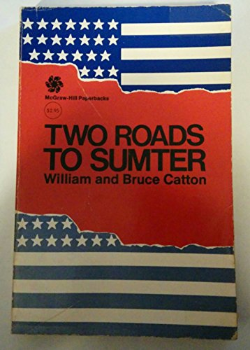 Two Roads to Sumter: William Catton, Bruce