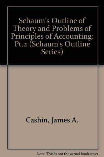 9780070102712: Schaum's Outline of Theory and Problems of Principles of Accounting: Pt.2 (Schaum's Outline Series)