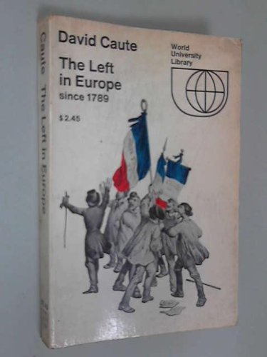 9780070102859: The Left in Europe since 1789