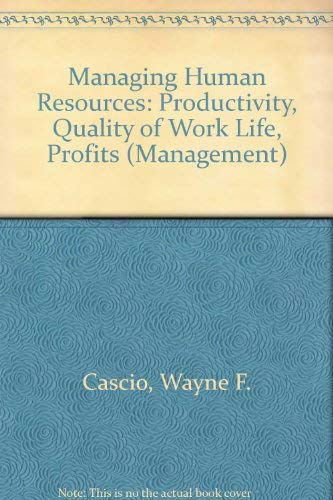 9780070103023: Managing human resources: Productivity, quality of work life, profits (Management)