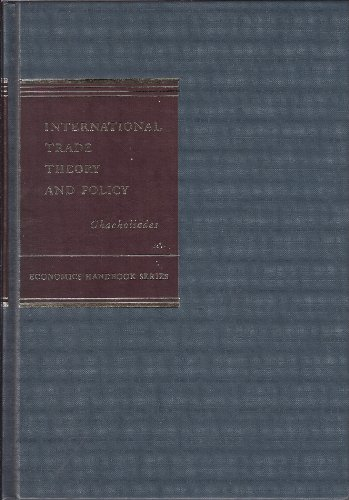 International Trade Theory and Policy (Economics handbook: Chacholiades, Miltiades