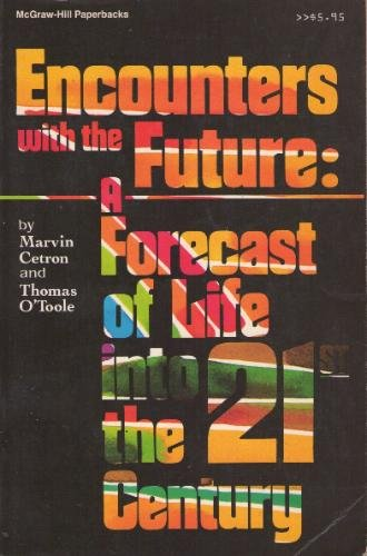 9780070103481: Encounters With the Future: A Forecast of Life into the 21st Century