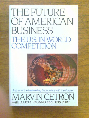 9780070103498: The Future of American Business: The U.S. in World Competition.