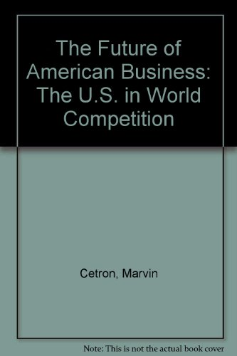 9780070103559: The Future of American Business: The U.S. in World Competition