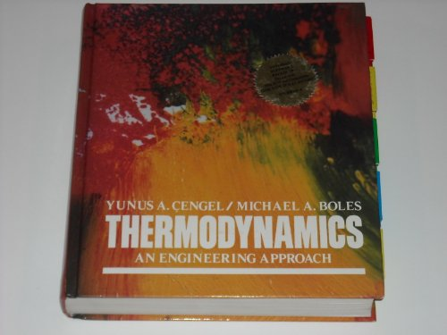 Thermodynamics: An Engineering Approach (Schaum's Outline Series: Yunus A. Cengel,