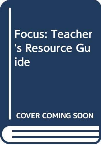 9780070103627: Focus: Teacher's Resource Guide