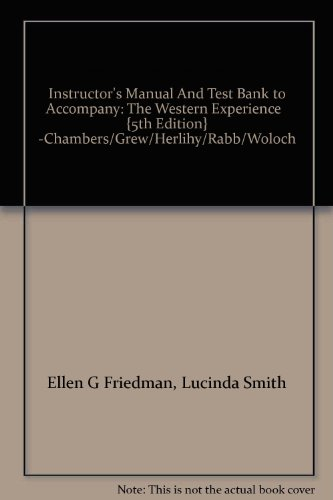 9780070106246: Instructor's Manual And Test Bank to Accompany: The Western Experience {5th Edition} -Chambers/Grew/Herlihy/Rabb/Woloch