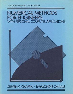 9780070106659: Solutions manual to accompany Numerical methods for engineers: With personal computer applicatins