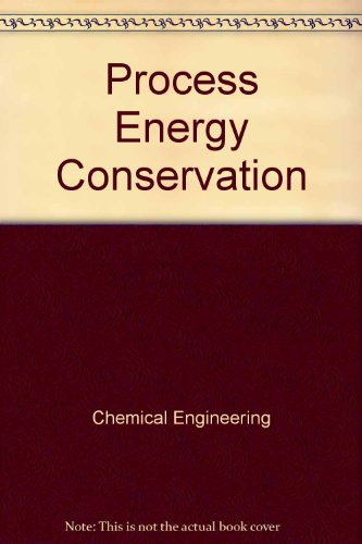 PROCESS ENERGY CONSERVATION.: Greeme. Richard, ed.