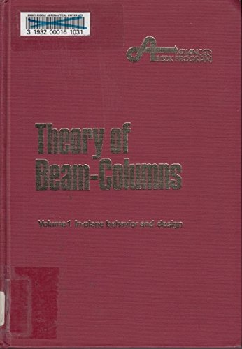 9780070107540: Theory of Beam Columns: In-plane Behaviour and Design v. 1