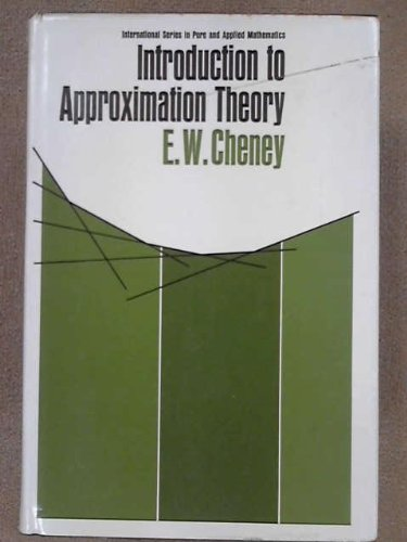 Introduction to Approximation Theory: E. W. Cheney