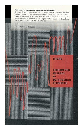 9780070107618: Fundamental Methods of Mathematical Economics / by Alpha C. Chiang