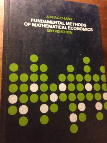 9780070107809: Fundamental Methods of Mathematical Economics