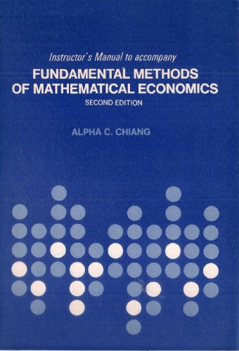 9780070107861: Instructor's manual to accompany fundamental methods of mathematical economics, second edition