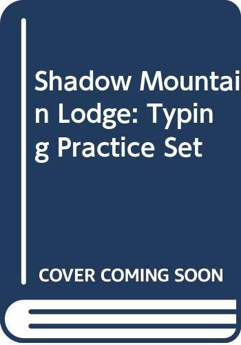 9780070108356: Shadow Mountain Lodge: Typing Practice Set