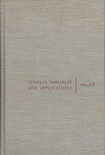Complex Variables and Applications, Second Edition: Ruel V. Churchill