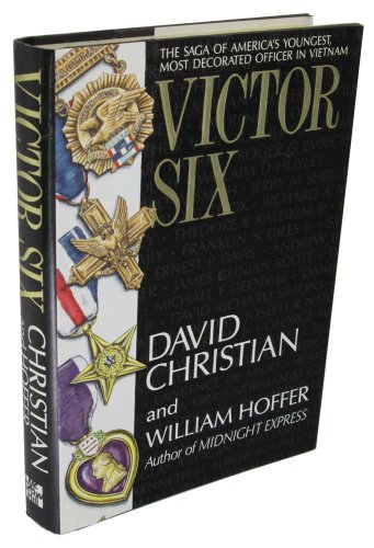 Victor 6: Christian, David; Hoffer, William
