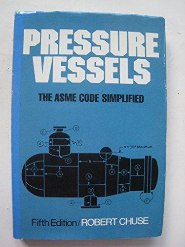 9780070108721: Pressure Vessels: The ASME Code Simplified