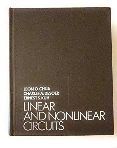 Linear and Non-Linear Circuits: L. O. Chua;