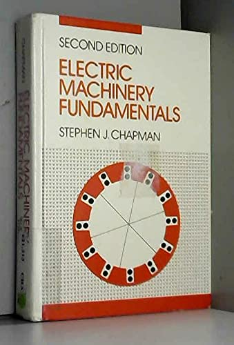 9780070109148: Electric Machinery Fundamentals (McGraw-Hill series in electrical engineering)