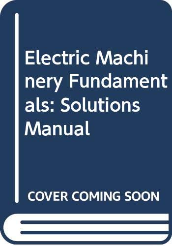 9780070109155: Electric Machinery Fundamentals: Solutions Manual