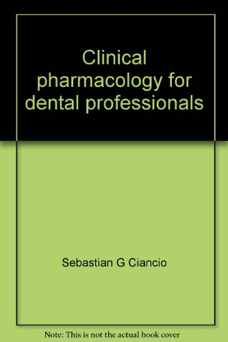 9780070109537: Clinical pharmacology for dental professionals