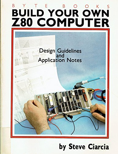 9780070109629: Build Your Own Z-80 Computer