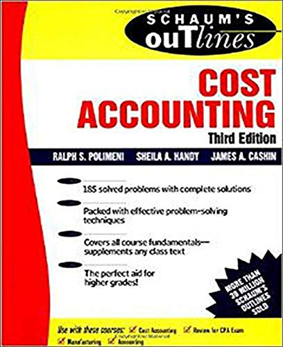 9780070110267: Schaum's Outline of Cost Accounting, 3rd, Including 185 Solved Problems