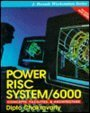 9780070110472: Power Risc System/6000: Concepts, Facilities, and Architecture (Jay Ranade Workstation Series)