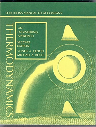 9780070110625: Thermodynamics: Solutions Manual: An Engineering Approach
