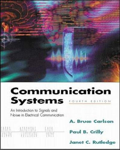 Communication Systems By Carlson A Bruce Crilly Paul Rutledge