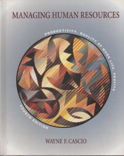 9780070111547: Managing Human Resources: Productivity, Quality of Work Life, Profits (Mcgraw-Hill Series in Management)