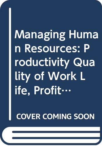 9780070111561: Managing Human Resources: Productivity Quality of Work Life, Profits: Instructor's Manual/Test Bank