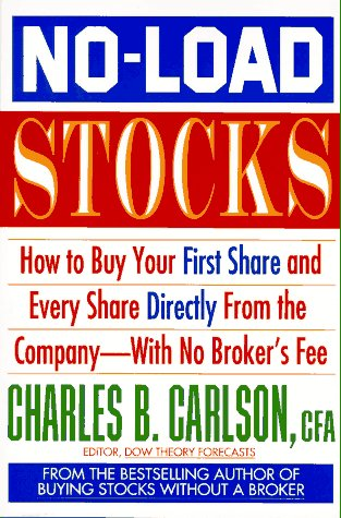 9780070111875: No-Load Stocks: How to Buy Your First Share and Every Share Directly from the Company With No Broker's Fee