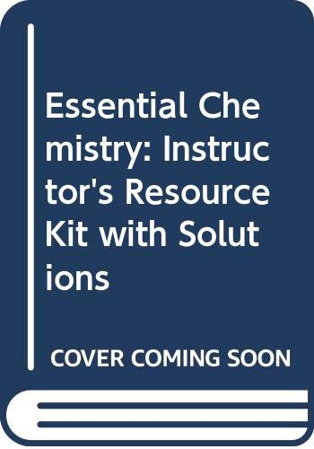 9780070112094: Essential Chemistry: Instructor's Resource Kit with Solutions
