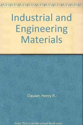 9780070112858: Industrial and Engineering Materials