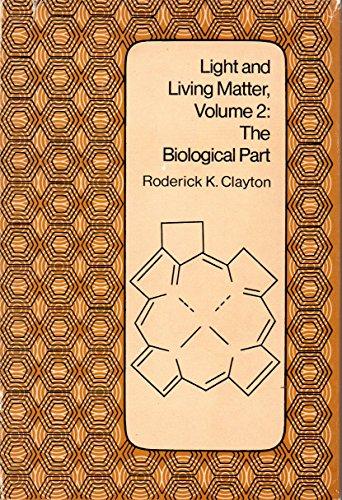 9780070112971: Light and Living Matter: The Biological Part v. 2 (Chemistry-biology interface series)