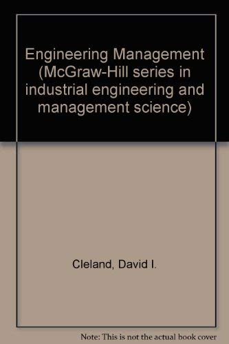 9780070113169: Engineering Management (McGraw-Hill series in industrial engineering and management science)