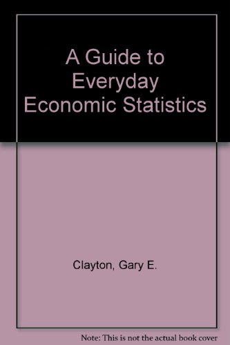 9780070113275: A Guide to Everyday Economic Statistics