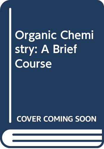 9780070113374: Organic Chemistry: A Brief Course