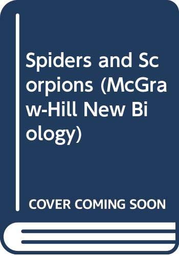 9780070113893: Spiders and Scorpions (McGraw-Hill New Biology)