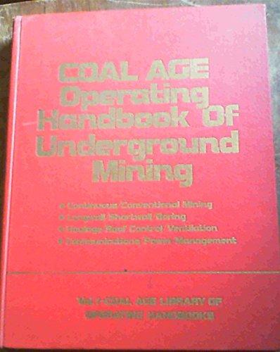9780070114579: Coal age operating handbook of underground mining (Coal age library of operating handbooks)
