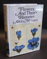 9780070114760: Flowers and Their Histories