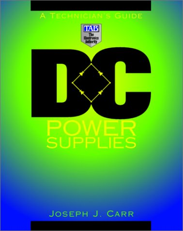 9780070114968: DC Power Supplies: A Technician's Guide
