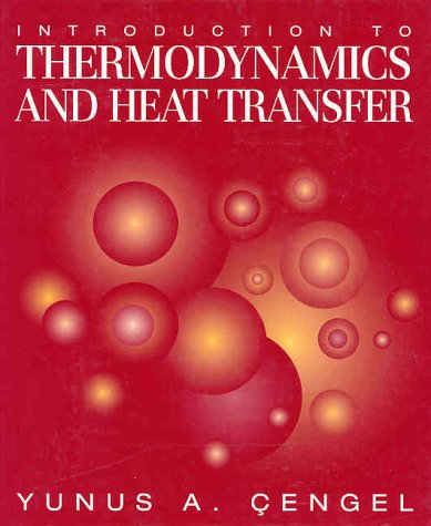 9780070114982: Introduction To Thermodynamics and Heat Transfer