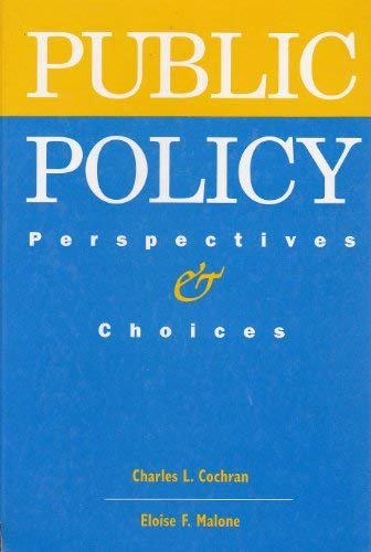 9780070115286: Public Policy: Perspectives and Choices