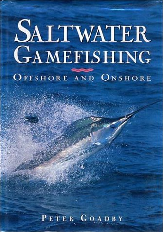 9780070115446: Saltwater Gamefishing: Offshore and Onshore