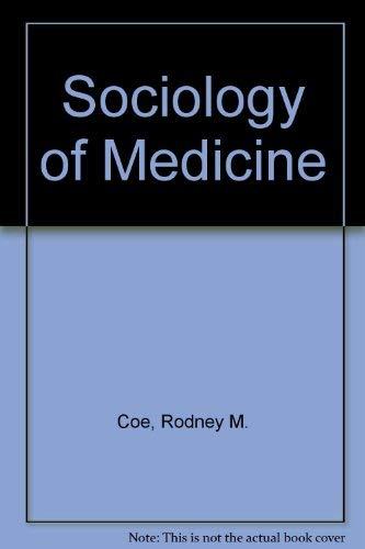 9780070115491: Sociology of Medicine