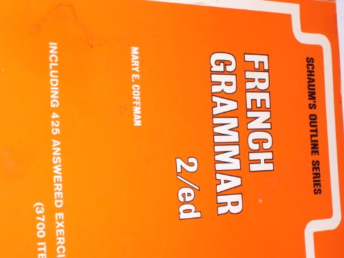 9780070115538: Schaum's Outline of French Grammar (Schaum's Outline Series)